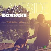 Lakeside Chill Sounds by Various Artists
