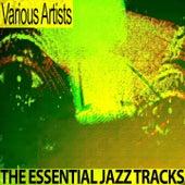 The Essential Jazz Tracks (Remastered) von Various Artists