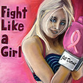 Play & Download Fight Like a Girl by Jill Detroit | Napster