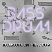 Telescope On the Moon by Bassdrum