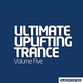 Play & Download Ultimate Uplifting Trance - Vol. 5 - EP by Various Artists | Napster
