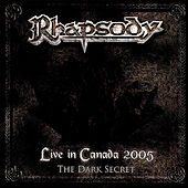 Live in Canada 2005 (The Dark Secret) by Rhapsody