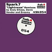 Play & Download Lightness (Remixes) by Spark7 | Napster