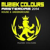 Muziek Colours Amsterdam 2014 House & Underground - EP by Various Artists