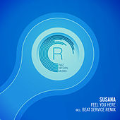Play & Download Feel You Here by Susana | Napster