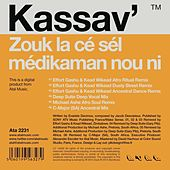 Play & Download Zouk la cé sél médikaman nou ni (Remixes) by Kassav' | Napster