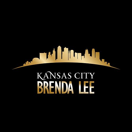 Play & Download Kansas City by Brenda Lee | Napster