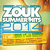 Play & Download Zouk Summer Hits 2014 by Various Artists | Napster
