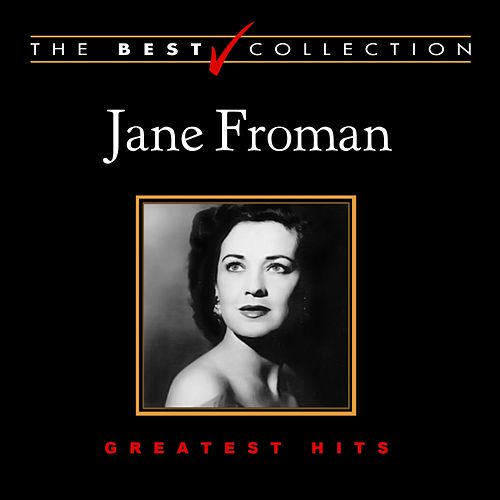 Play & Download The Best Collection: Jane Froman by Jane Froman | Napster