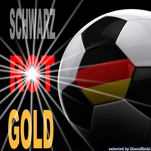 Schwarz, Rot, Gold, WM Grooves (Weltmeister House Favourites, selected by Don Brasiliano DiscoMichl) von Various Artists
