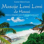 Play & Download Masaje Lomi Lomi de Hawai by Gomer Edwin Evans | Napster