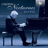 Play & Download Chopin: Nocturnes by Earl Wild | Napster