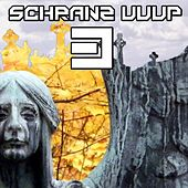 Schranz Uuup 3 by Various Artists