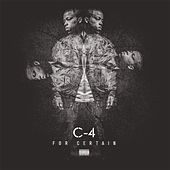 Play & Download For Certain by C-4 | Napster
