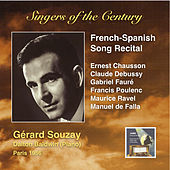 Play & Download Singers of the Century: Gérard Souzay (French-Spanish Song Recital) by Gérard Souzay | Napster