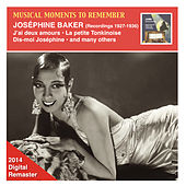 Play & Download Musical Moments to Remember: Joséphine Baker, Vol. 1 (2014 Remastered) by Joséphine Baker | Napster