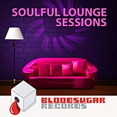Soulful Lounge Sessions by Various Artists
