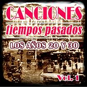 Play & Download Canciones de Tiempos Pasados: Los Años 20 y 30, Vol. 1 by Various Artists | Napster