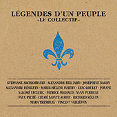 Play & Download Légendes d'un peuple : le collectif by Various Artists | Napster