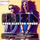 Ibiza Goes Electro House, Vol. 4 by Various Artists