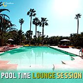 Play & Download Pool Time Lounge Session by Various Artists | Napster
