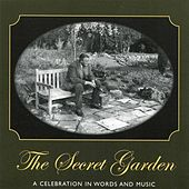 Play & Download The Secret Garden: A Celebration in Words & Music by Various Artists | Napster