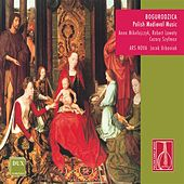 Bogurodzica – Polish Medieval Music by Various Artists