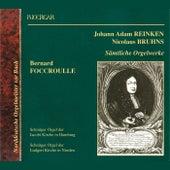 Play & Download Reinken & Bruhns: Samtliche Orgelwerke by Bernard Foccroulle | Napster