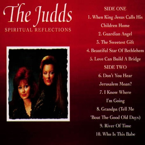Play & Download Spiritual Reflections by The Judds | Napster