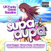 Supa Dupa by Various Artists