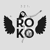 Play & Download 3, 2, 1: Roko by Roko | Napster