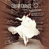 Play & Download Chitra Chants: Mystical By Nature by Chitra Sukhu | Napster