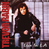 Play & Download Live In L.A. by Trevor Rabin | Napster
