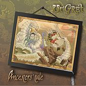 Play & Download Ancestors' Tale by Ut Gret | Napster