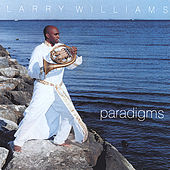 Play & Download Paradigms by Larry Williams | Napster