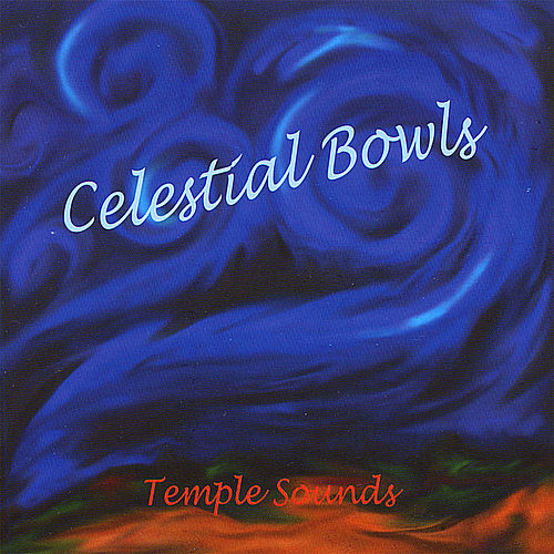 Play & Download Celestial Bowls by Temple Sounds | Napster