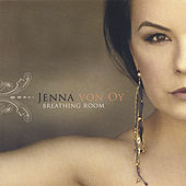 Breathing Room by Jenna Von Oy