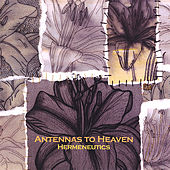 Hermeneutics by Antennas to Heaven