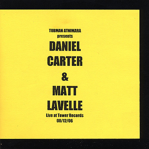 Play & Download Tubman Atnimara Presents: Live At Tower Records 08/12/06 by Daniel Carter | Napster