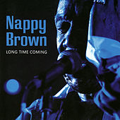 Play & Download Long Time Coming by Nappy Brown | Napster