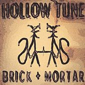 Play & Download Hollow Tune by Brick+Mortar | Napster