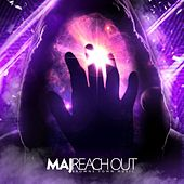 Play & Download Reach Out by M.A.J. | Napster