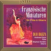 Play & Download Franzoesische Miniaturen fuer Floete und Gitarre by Duo Bozza | Napster