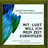 Studentenlieder aus Rostock by Heinrich-Isaak-Ensemble