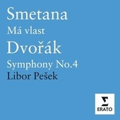 Play & Download Smetana & Dvorák - Orchestral Works by Libor Pesek | Napster
