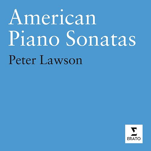 Play & Download American Piano Sonatas by Peter Lawson | Napster