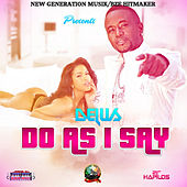 Do As I Say - Single by Delus