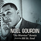 No Worries Remix by Noel Gourdin