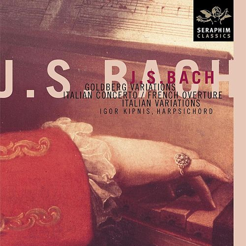 Play & Download J. S. Bach - Goldberg Variations by Igor Kipnis | Napster