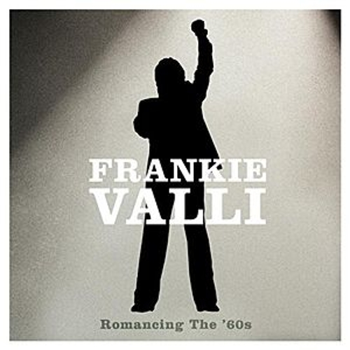 Romancing The '60s by Frankie Valli & The Four Seasons